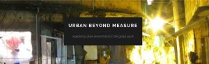 The Urban Beyond Measure at Stanford University brought together interdisciplinary speakers, including Sue Parnell, Sarah Whatmore, Garth Myers and others. It was organised by Henrik Ernstson in May 2015 together with Jim Ferguson, Sylvia Yanigasaki and Thomas Blom Hansen at Stanford Anthropology.