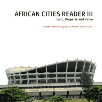 African Cities Reader III: Out Now