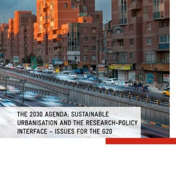 The 2030 Agenda: Sustainable urbanisation, research-policy interface and the G20