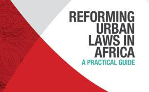 Reforming Urban Laws in Africa