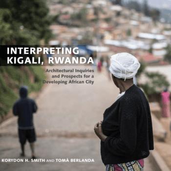 Interpreting Kigali, Rwanda
