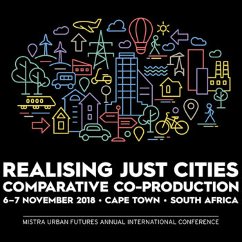 Mistra Urban Futures Realising Just Cities – Comparative Co-production