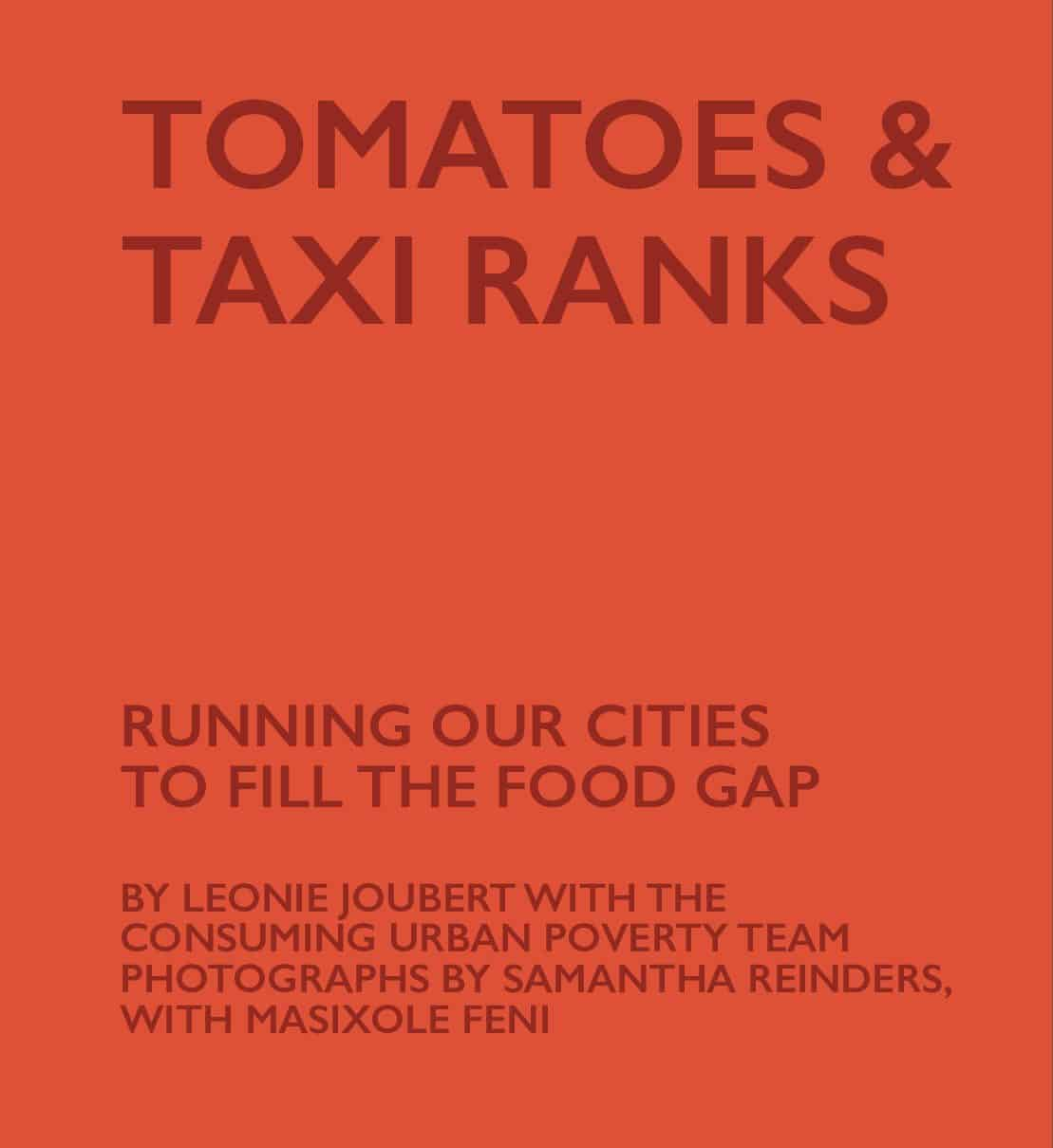Image result for Tomatoes and Taxi Ranks: Running Our cities to fill the Food Gap by Leonie Joubert