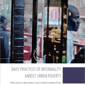 Daily Practices of Informality Amidst Urban Poverty