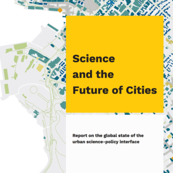 New report: Science and the Future of Cities