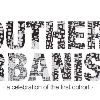 MPhil Southern Urbanism – a celebration of the first cohort