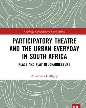 Book launch: Participatory Theatre and the Urban Everyday in South Africa