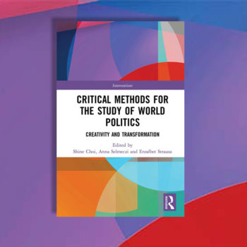 Critical methods for the study of world politics