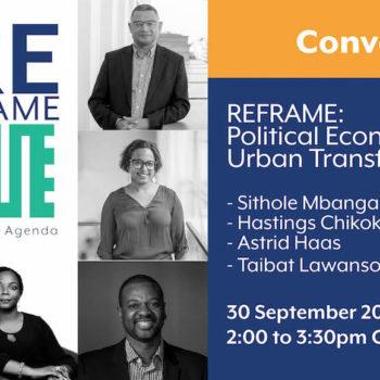 REframe 2: Political Economy of Urban Transformation